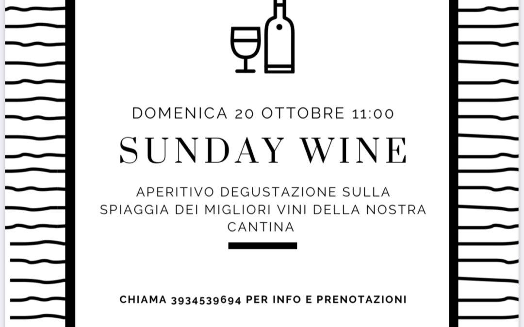 SUNDAY WINE _ DOMENICA 20 OTTOBRE
